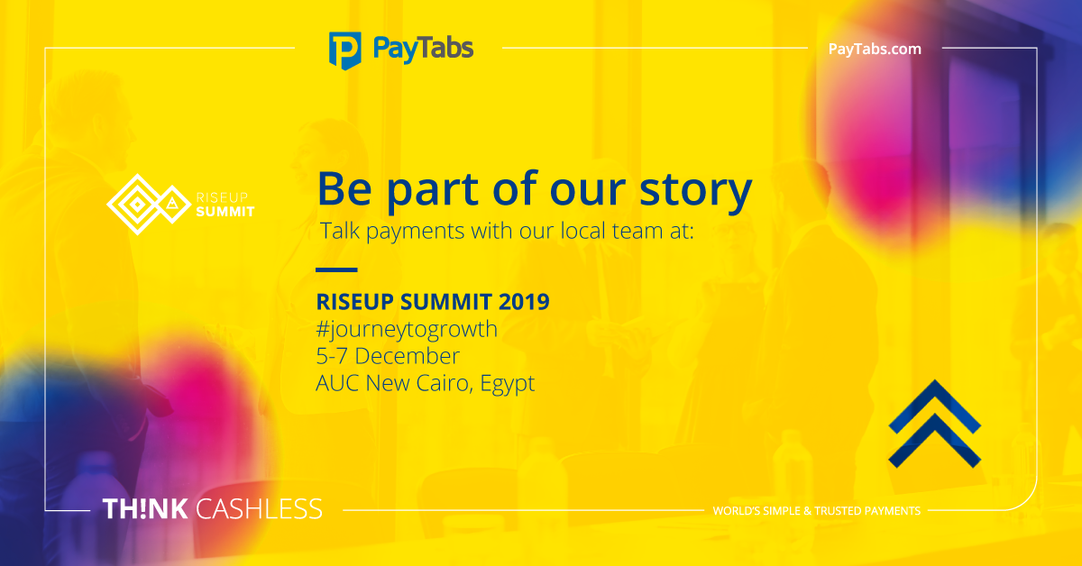 Join PayTabs at Rise Up Summit 2019 in Cairo, Egypt