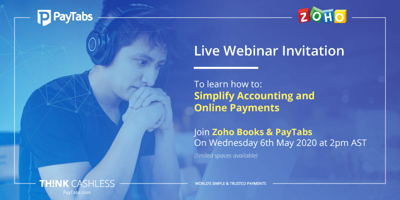Joint Webinar by Zoho Books and PayTabs to learn how to simplify accounting